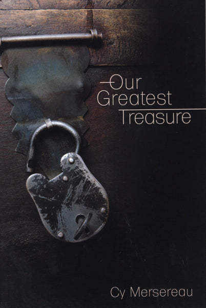 """Our Greatest Treasure"" by Cy Mersereau"