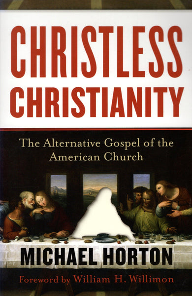 """Christless Christianity: The Alternative Gospel of the American Church"" by Michael Horton"