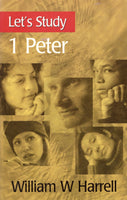 """Let's Study 1 Peter"" by William W. Harrell"