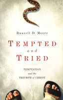 """Tempted and Tried: Temptation and the Triumph of Christ"" by Russell D. Moore"