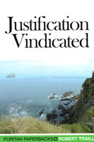 """Justification Vindicated"" by Robert Traill"