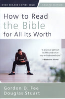 """How to Read the Bible for All its Worth (4th ed.)"" by Gordon D. Fee and Douglas Stuart"