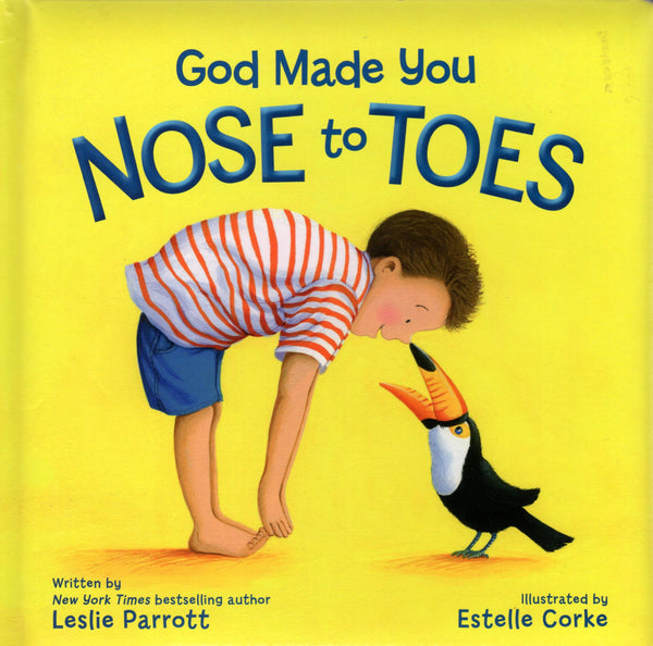 """God Made You Nose to Toes"" by Leslie Parrott"