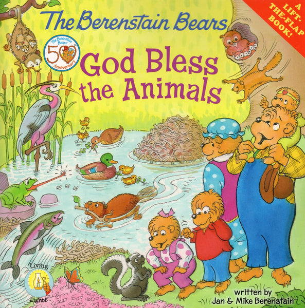 """The Berenstain Bears: God Bless the Animals"" by Jan and Mike Berenstain"