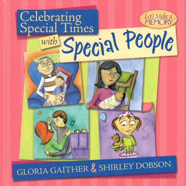 """Celebrating Special Times with Special People"" by Gloria Gaither and Shirley Dobson"