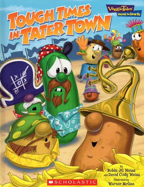 """Tough Times in Tater Town"" by Bobbi JG Weiss and David Cody Weiss"
