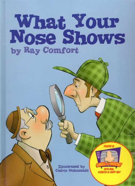 """What Your Nose Shows"" by Ray Comfort"