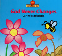 """God Never Changes"" by Carine Mackenzie"