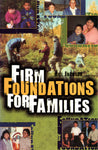 """Firm Foundations for Families"" by Bill Jackson"
