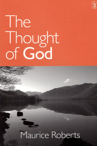 """The Thought of God"" by Maurice Roberts"