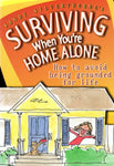 """Surviving When You're Home Alone"" by Sandy Silverthorne"