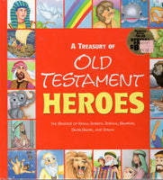 """A Treasury of Old Testament Heroes: The Stories of Noah, Joseph, Joshua, Samson, David, Daniel, and Jonah"" by Ideals Children's Books"