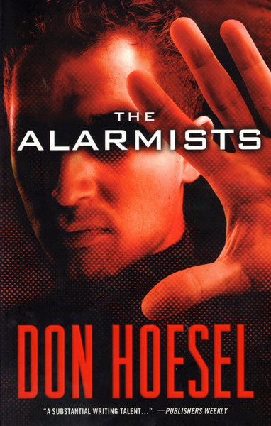 """The Alarmists"" by Don Hoesel"