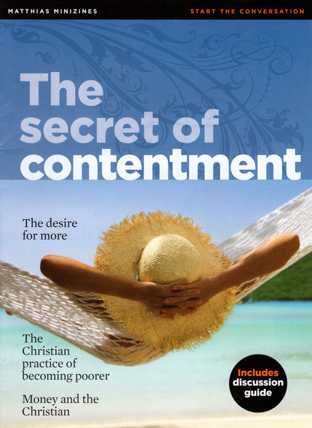 """The Secret of Contentment"" by Matthias Media"
