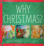"""Why Christmas?"" by Barbara Reaoch"