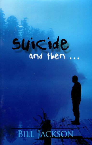 """Suicide and then..."" by Bill Jackson"