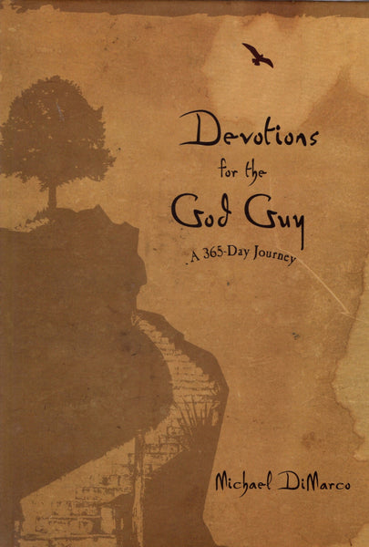 """Devotions for the God Guy: a 365-Day Journey"" by Michael DiMarco"