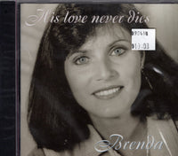 His Love Never Dies: Brenda Geneau (CD)