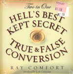 """Hell's Best Kept Secret / True & False Conversion (Two in One)"" by Ray Comfort"