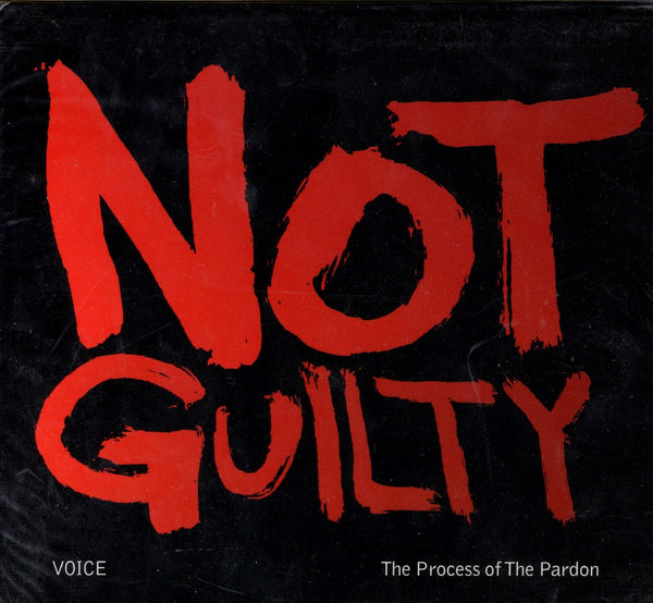 Not Guilty, The Process of the Pardon: Voice (CD)