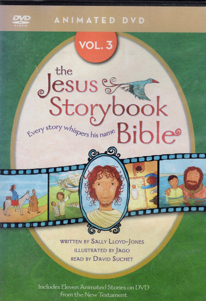 """The Jesus Storybook Bible: Vol. 3"" by Sally Lloyd-Jones"