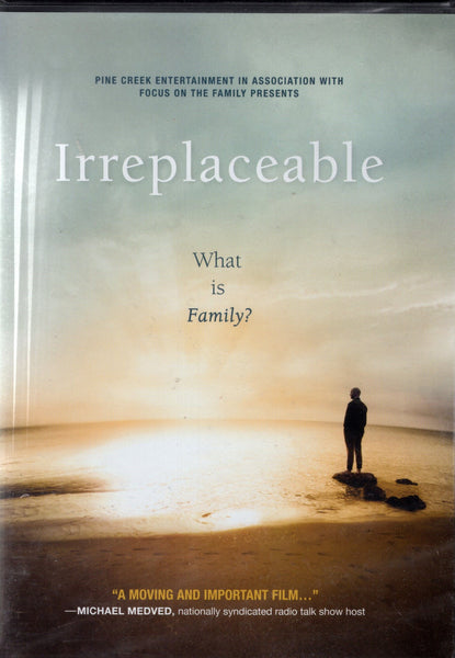 """Irreplaceable: What is Family?"" by Focus on the Family"