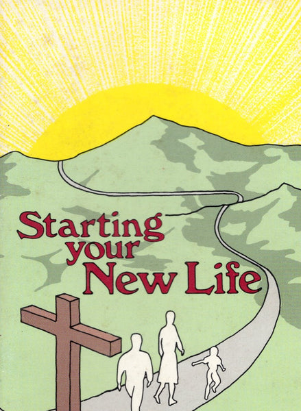 Starting Your New Life by Joseph F. Pope