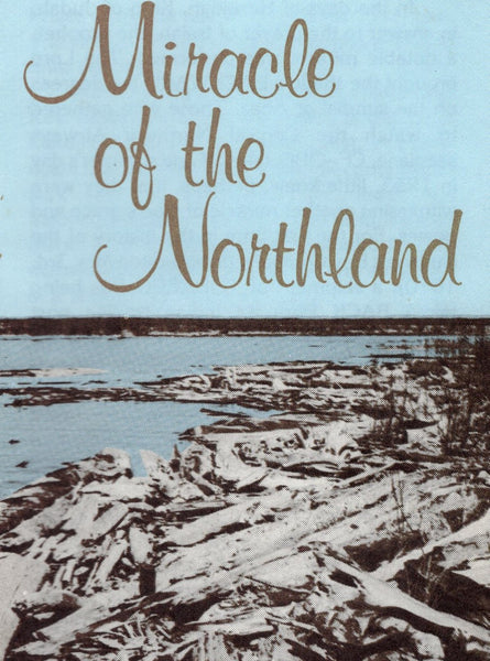 """Miracle of the Northland"" by Stanley Collie"