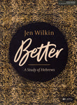 """Better: A Study of Hebrews"" by Jen Wilkin"