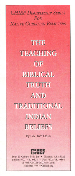 """The Teaching of Biblical Truth and Traditional Indian Beliefs"" by Rev. Tom Claus"
