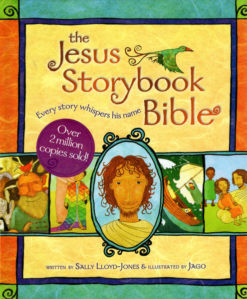 """The Jesus Storybook Bible"" by Sally Lloyd-Jones"
