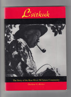 """L'sitkuk: The Story of the Bear River Mi'kmaw Community"" by Darlene A. Rocker"