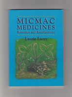 """Micmac Medicines, Remedies and Recollections"" by Laurie Lacey"