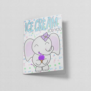 Ice Cream For You - Greeting Card