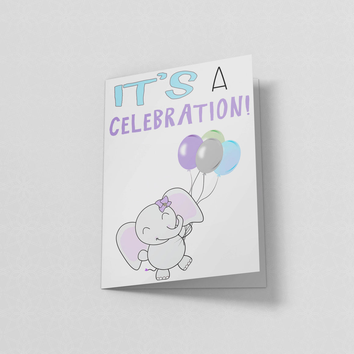 It's a Celebration - Greeting Card