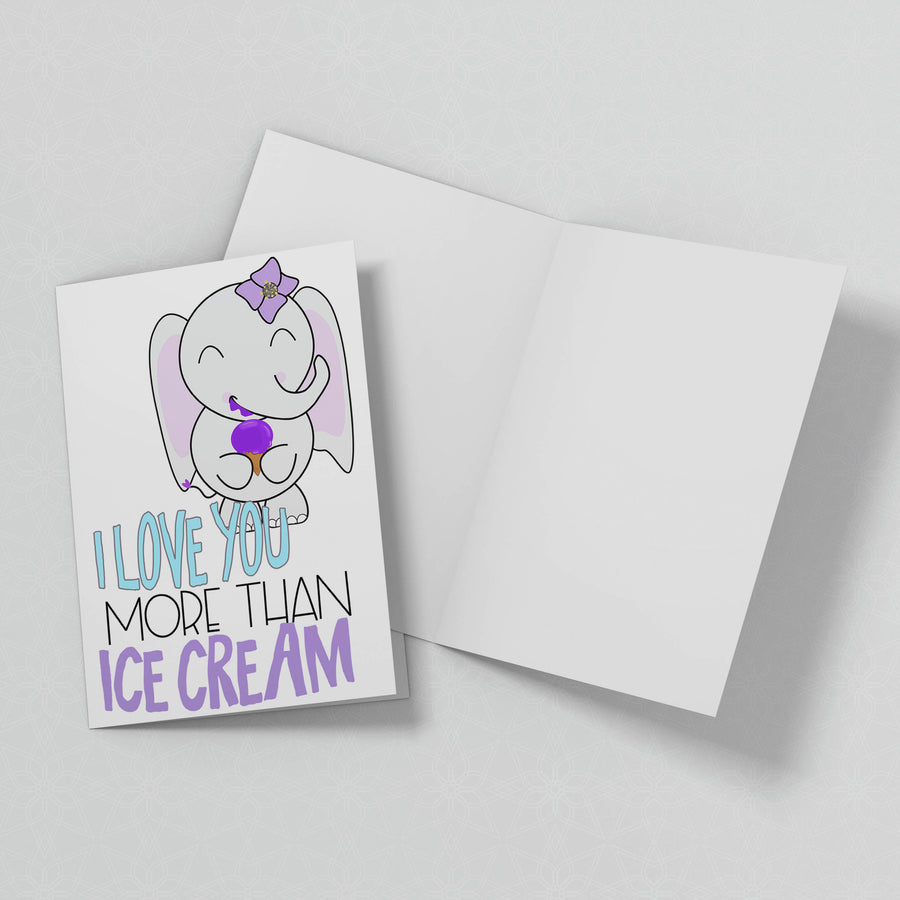 Love You More Than Ice Cream - Greeting Card