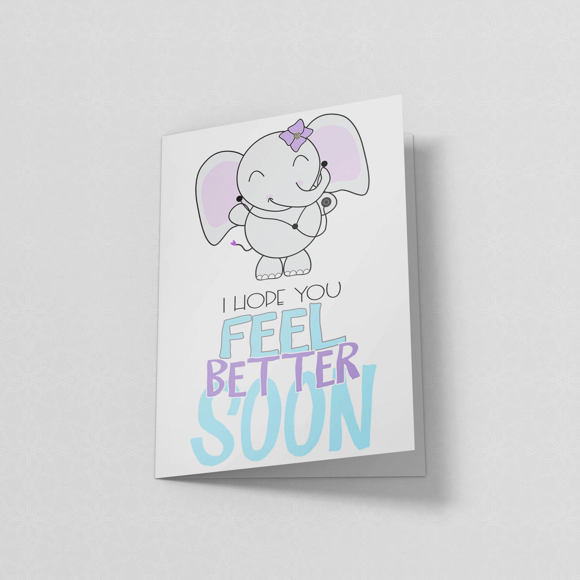 Feel Better Soon - Greeting Card