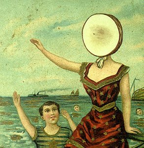 In a Aeroplane Over the Sea - Neutral Milk Hotel