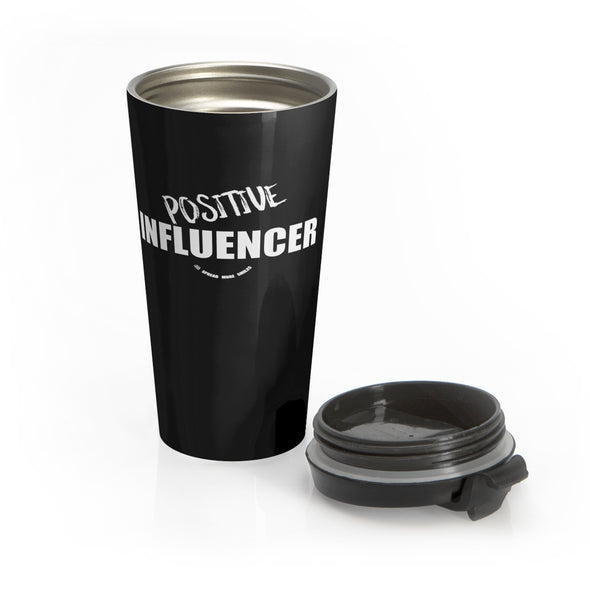 Positive Influencer - Stainless Steel Tumbler, black and white