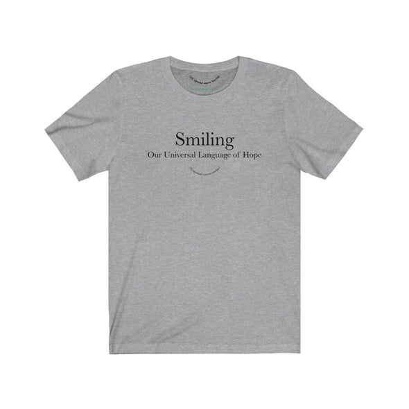 Our Universal Language Of Hope - Unisex Tee
