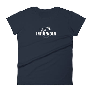 Positive Influencer - Women's short sleeve tee