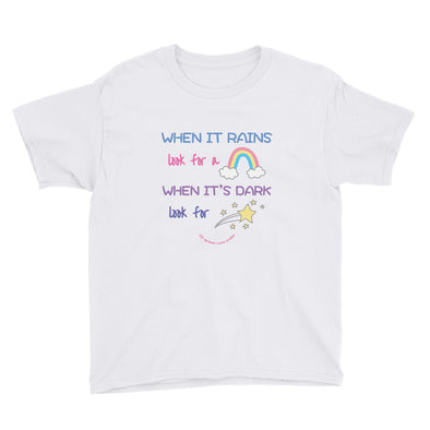 When it rains, look for rainbows - Youth Short Sleeve T-Shirt