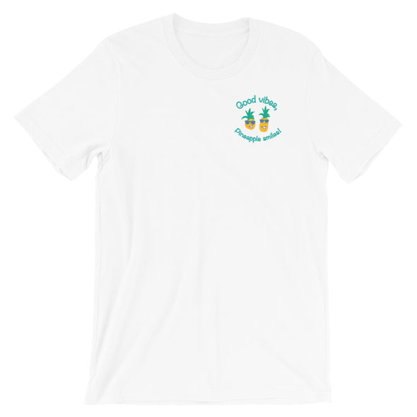 Good vibes, Pineapple smiles! - Short-Sleeve Unisex Tee