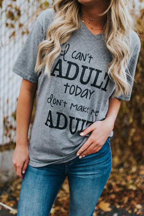 Don't Make Me Adult Tee - Plus Size