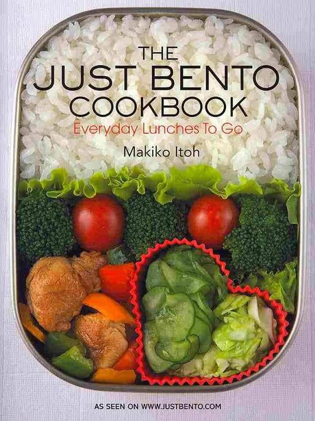 Just Bento Cookbook by Makiko Itoh