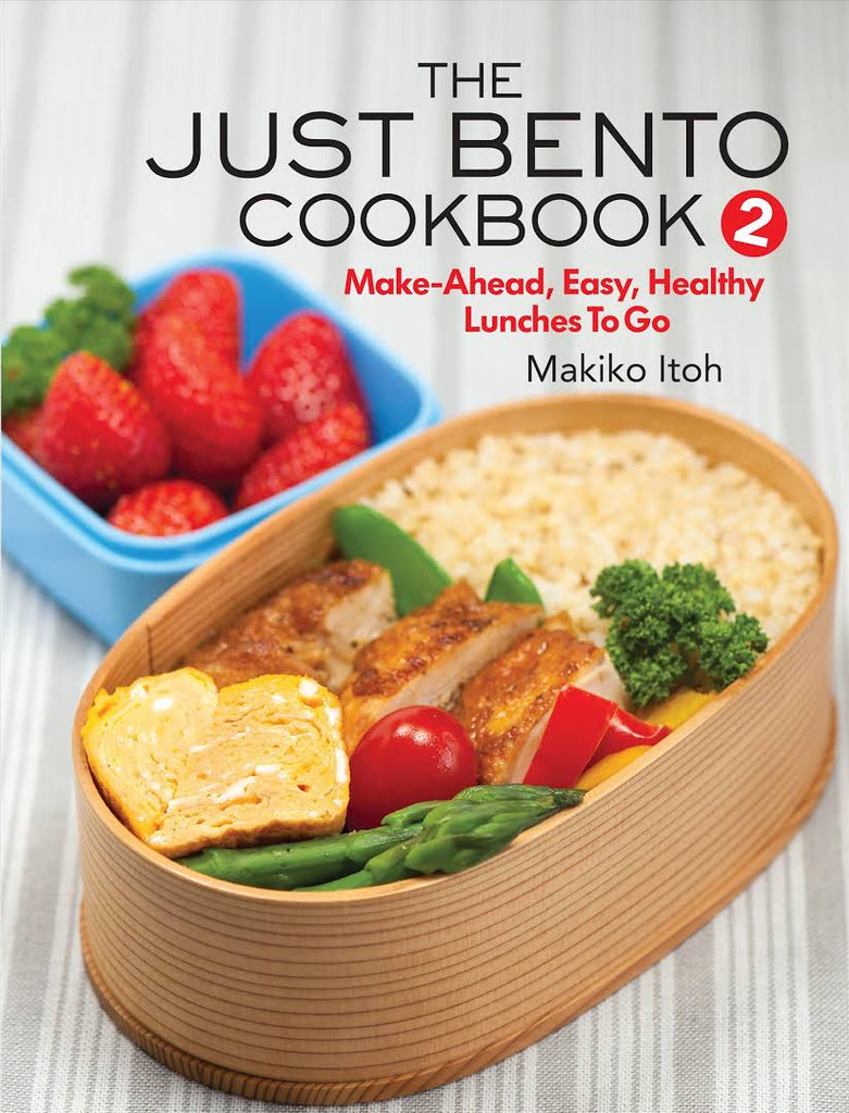 Just Bento Cookbook 2 by Makiko Itoh