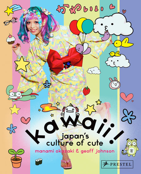 Kawaii: Japan's Culture of Cute