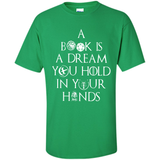 a book is a dream you hold in your hand shirt