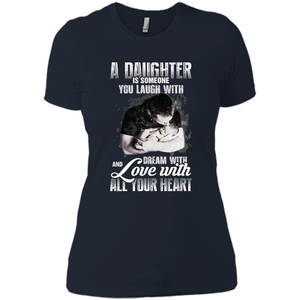 a daughter is someone you laugh with dream