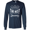 Image of All woman are created equal but only the best are born in January Birthday T-shirt
